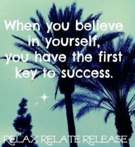 Believe in Self Key to Sucess