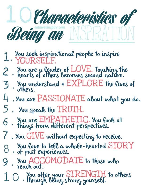 10 Characteristics of being an Inspiration
